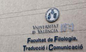 VALENCIA 17 9 10 UNIVERSITAT DE VALENCIA CAMPUS BLASCO IBAÑEZ FACULTAD DE FILOLOGIA TRADUCCION Y COMUNICACION FOTO MIGUEL LORENZO